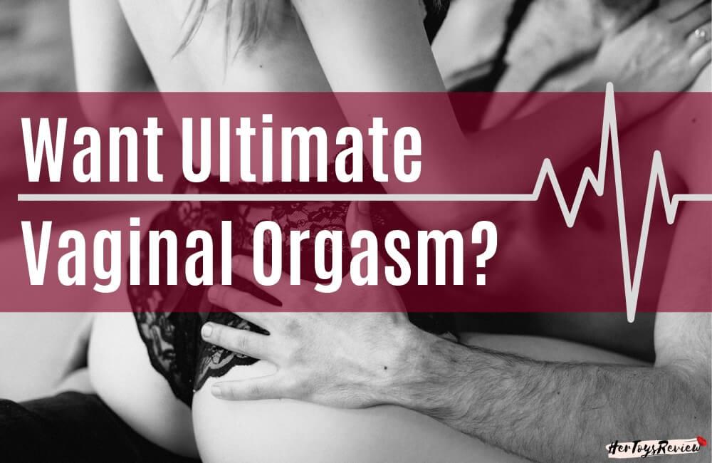 Orgasm From Vaginal Sex