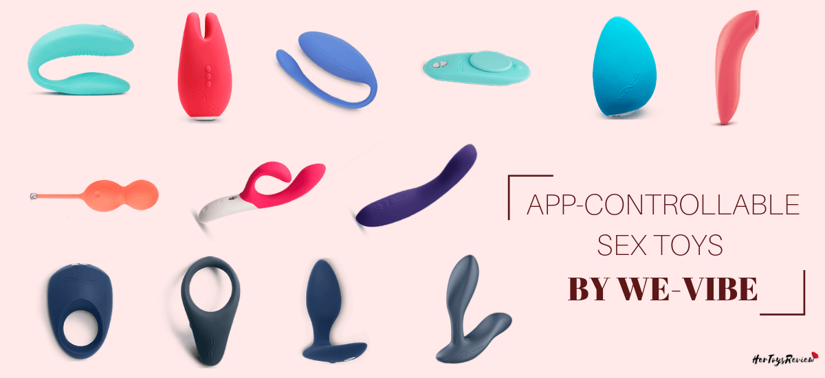 WE-VIBE APP CONTROL SEX TOYS