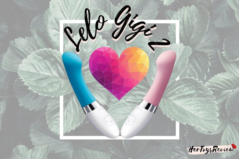 Lelo Gigi 2 Review