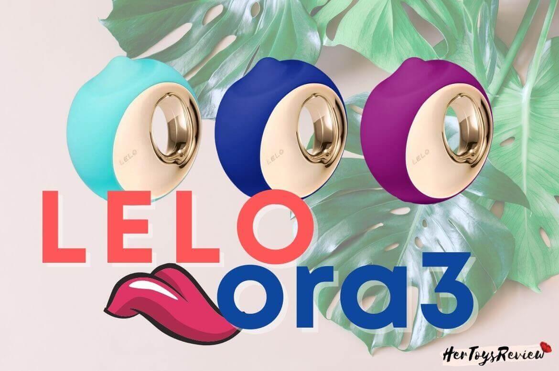 Lelo Ora 3 review