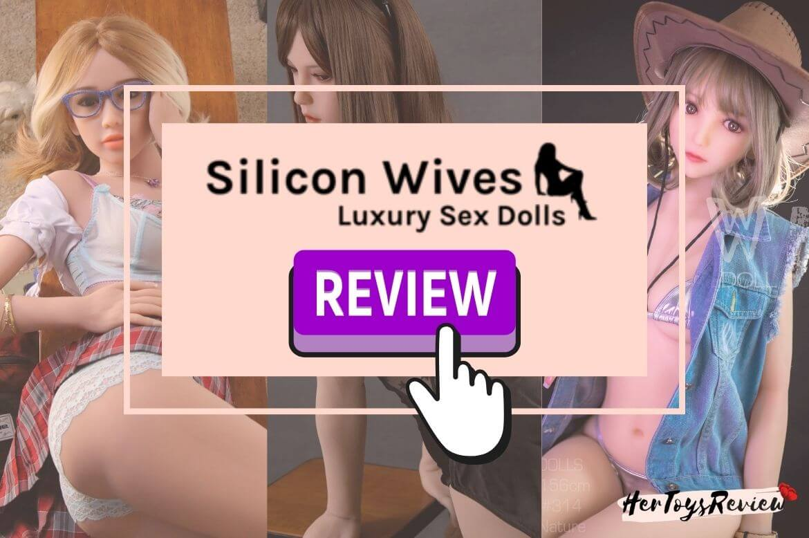 silicon wives sex doll review